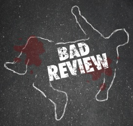 Bad Review Words Chalk Outline Killed by Criticism Negative Feed